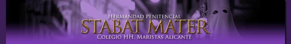 Hermandad penitencial - STABAT MATER - Colegio HH. Maristas Alicante